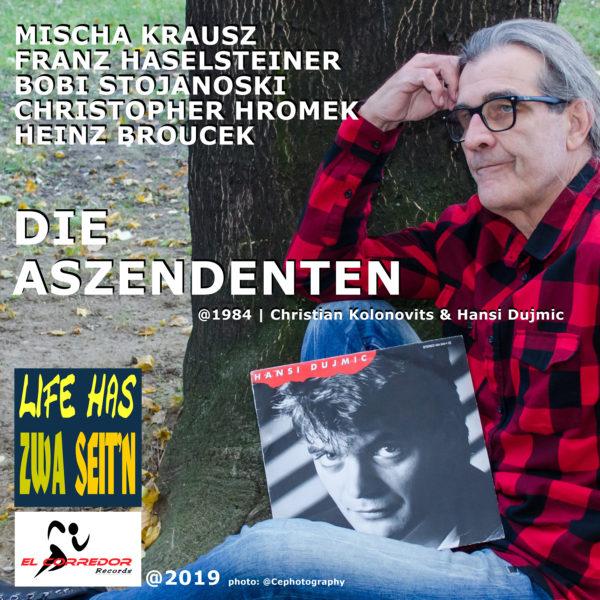 Heinz Broucek & friends - DIE ASZENDENTEN