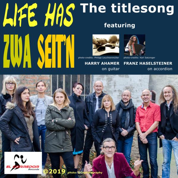Heinz Broucek & friends - LIFE HAS ZWA SEIT'N